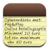 Pay and Play opwaarderen